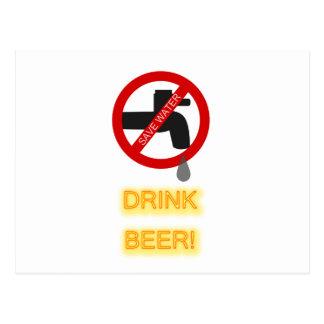 Save water, drink beer post card