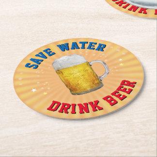 Save Water - Drink Beer Round Paper Coaster