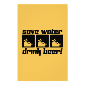Save Water Drink Beer! Stationery