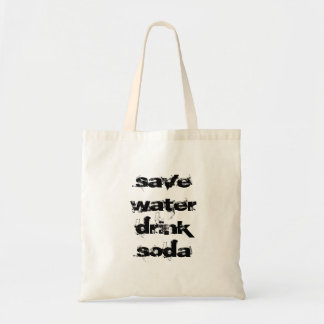 save water drink soda budget tote bag
