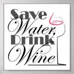 Save Water, Drink Wine design Poster