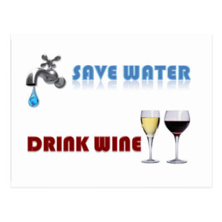 Save Water, Drink Wine Postcards