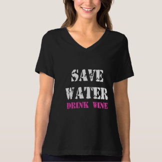 SAVE WATER DRINK WINE T-Shirt