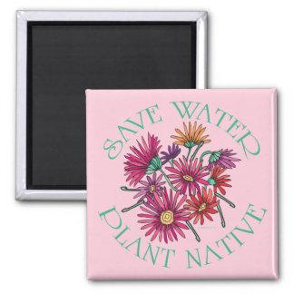 Save Water - Plant Native Fridge Magnet