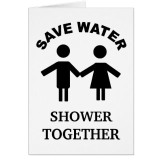 Save water shower together card