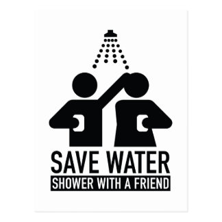 Save Water Shower With A Friend Postcard