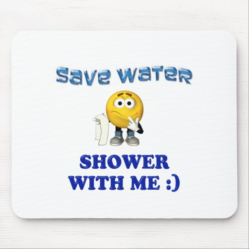Save Water Shower With Me Mousepad