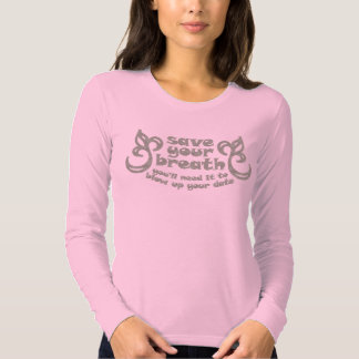 Save your breath tees