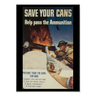 Save Your Cans World War 2 Poster