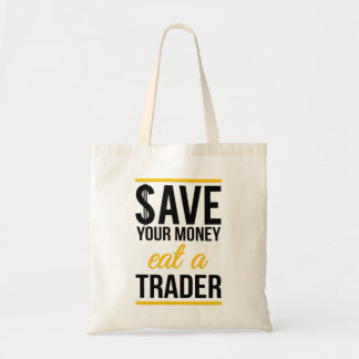 Save your money eat a trader budget tote bag