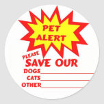 Save Your Pet From A House Fire Round Sticker