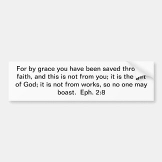 Saved by Grace! Bumper Sticker