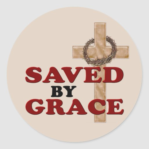 SAVED BY GRACE CLASSIC ROUND STICKER