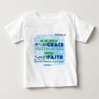 Saved By Grace Through Faith Baby T-Shirt