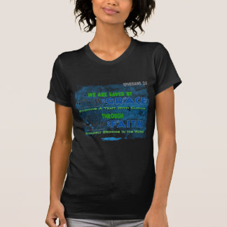 Saved By Grace Through Faith Tee Shirts