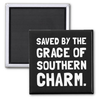 Saved Grace Southern Charm Square Magnet