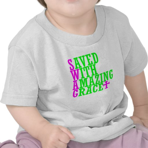 Saved With Amazing Grace SWAG Christian Infant Tee
