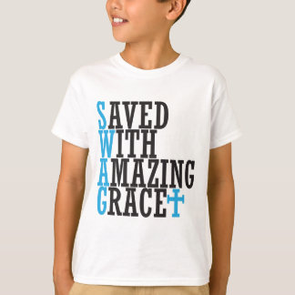 Saved With Amazing Grace SWAG Christian Tee Shirt