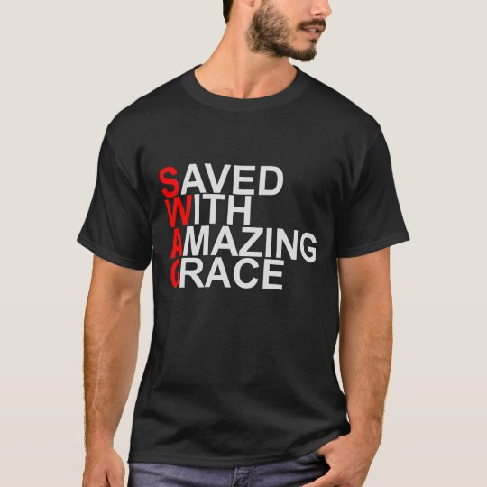 Saved With Amazing Grace (SWAG) T-Shirt