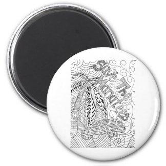 savethemanateezen1.jpg 6 cm round magnet