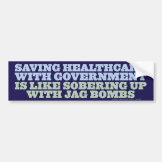 Saving Heath care With Government Bumper Sticker