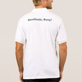 Savvy? Polo T-shirts