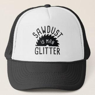 Sawdust Is Man Glitter Trucker Hat