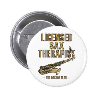 Sax Therapist 6 Cm Round Badge