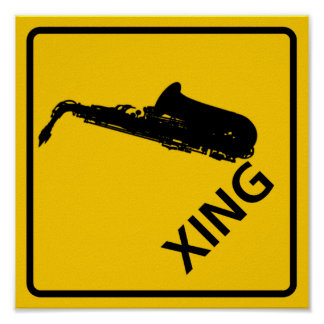 Saxophone Crossing Highway Sign Poster