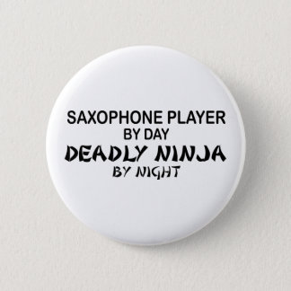 Saxophone Deadly Ninja by Night 6 Cm Round Badge