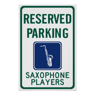 Saxophone Players Parking Poster
