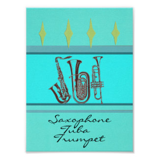 Saxophone Tuba Trumpet Poster