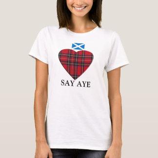 Say Aye to Scottish Independence T-Shirt
