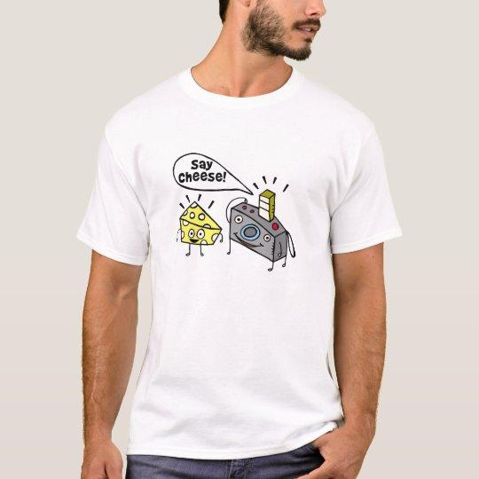 say cheese camera T-Shirt