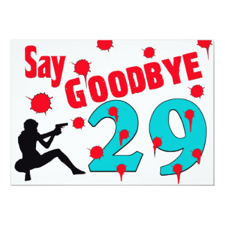 Say Goodbye To 29 A 30th Birthday Celebration Card