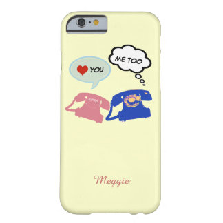 say hello, I love you Barely There iPhone 6 Case