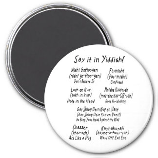 Say it in Yiddish 7.5 Cm Round Magnet