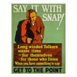 Say It With A Snap! Posters