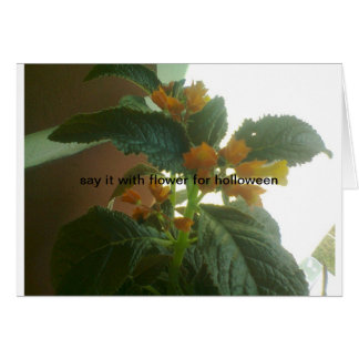 Say it with flower for holloween. stationery note card