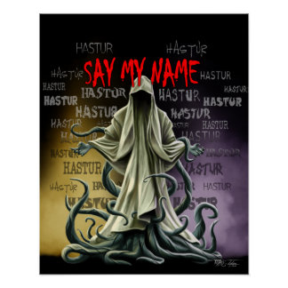 Say My Name: Hastur Hastur Hastur Poster