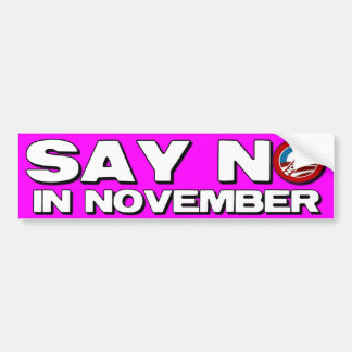Say No in November - Anti Obama Bumper Sticker