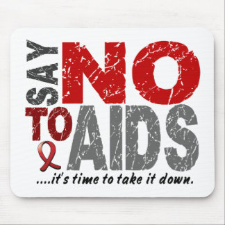 Say NO To AIDS 1 Mouse Pads