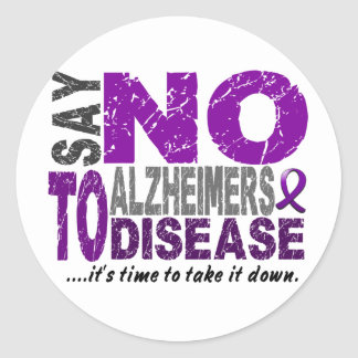 Say NO To Alzheimers Disease 1 Round Sticker