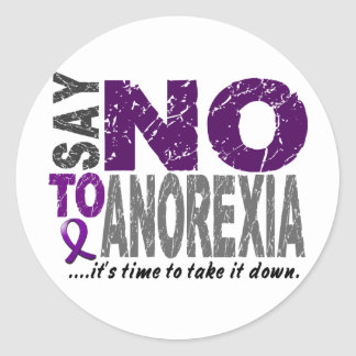 Say NO To Anorexia 1 Classic Round Sticker