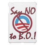 Say NO to B.O. iPad Case