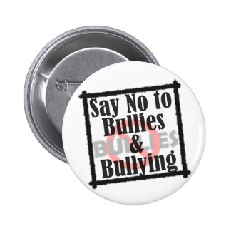 Say No to Bullies & Bullying Buttons