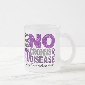 Say NO To Crohns Disease 1 Mug