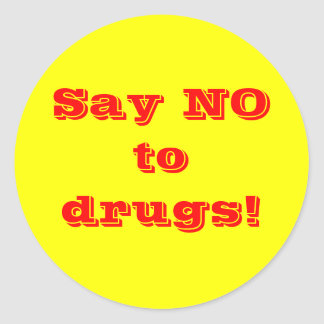 Say no to drugs - Sticker