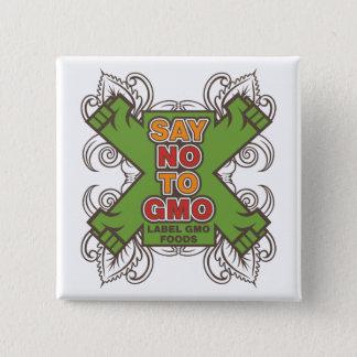 Say No to GMO 15 Cm Square Badge