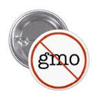 Say No To GMO Pin